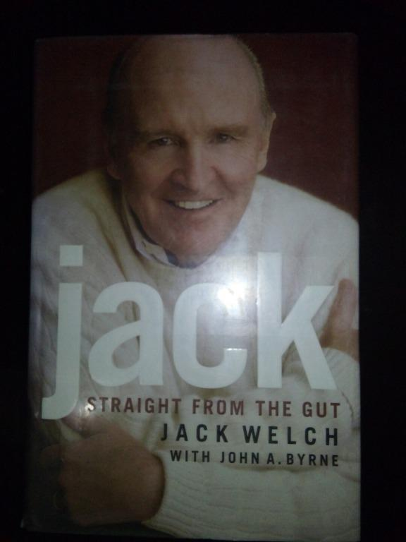 Jack: Straight From the Gut (Business / Entrepreneurship / Leadership / Autobiography / Management / Self help))
