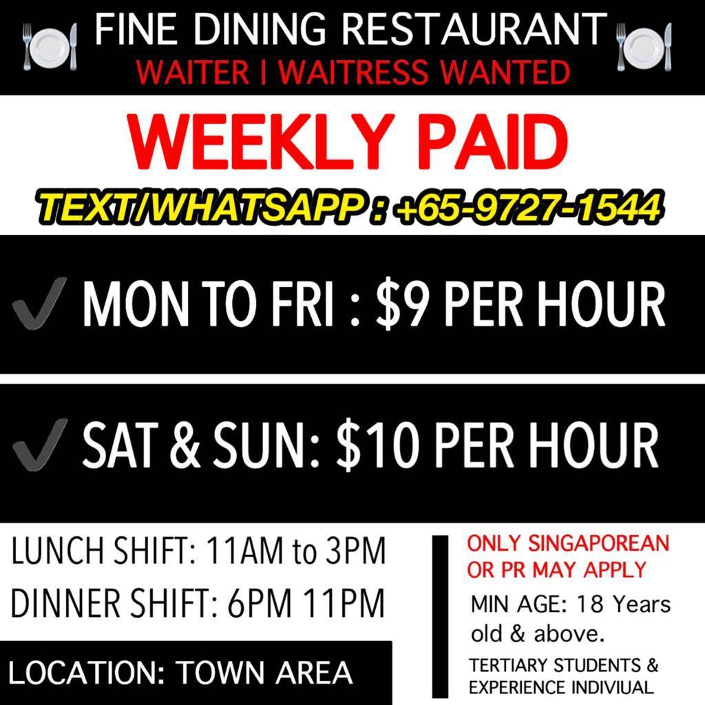 Waiters/Waitress Wanted: [$9-$10 per hour] weekly payment