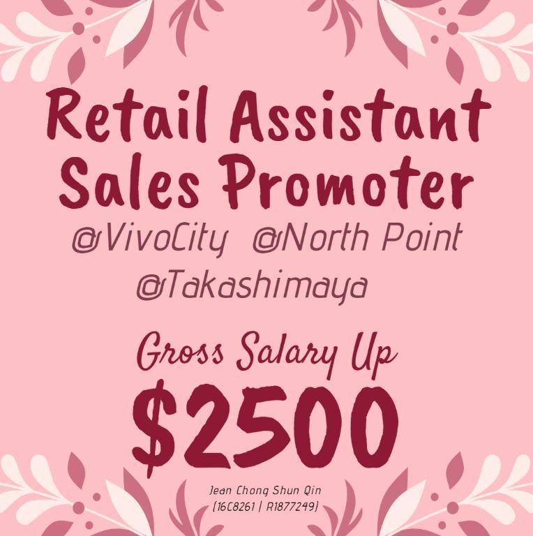 🌈 Sales Promoter / Retail Assistant 🌈 (Gross $2500)