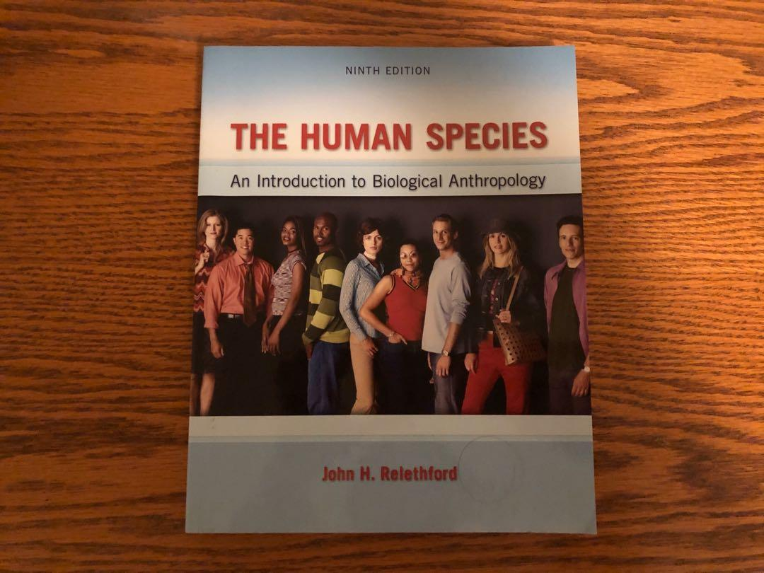 The Human Species: An Introduction to Biological Anthropology 9th edition - Relethford