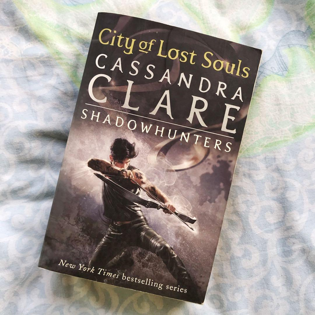 CITY OF LOST SOULS from Shadow Hunters Series by Cassandra Clare