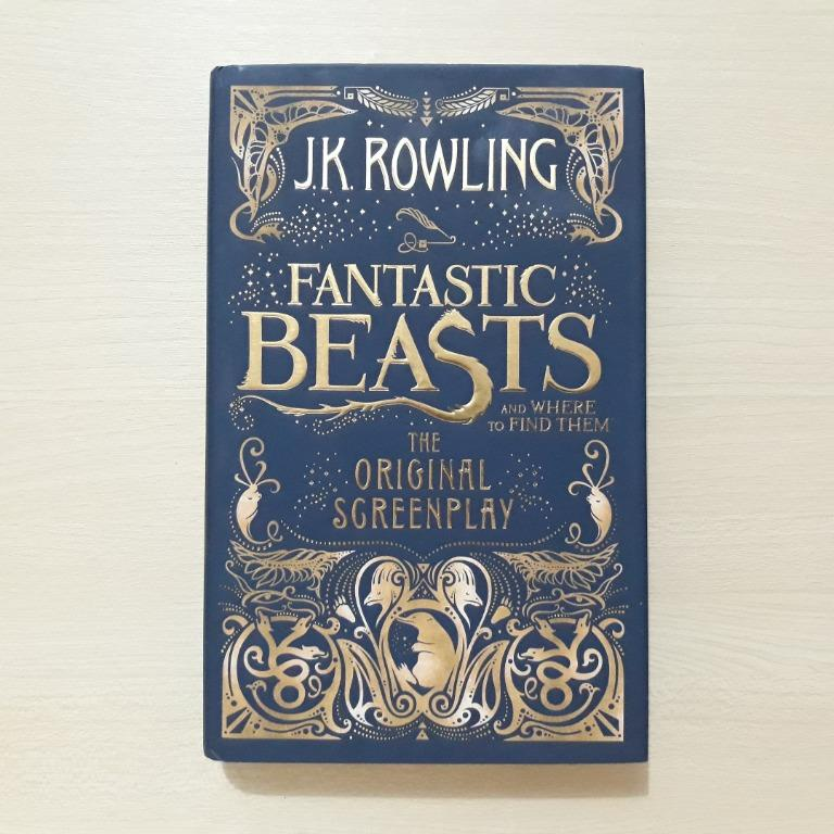 Fantastic Beasts and Where to Find Them - The Original Screenplay by JK Rowling