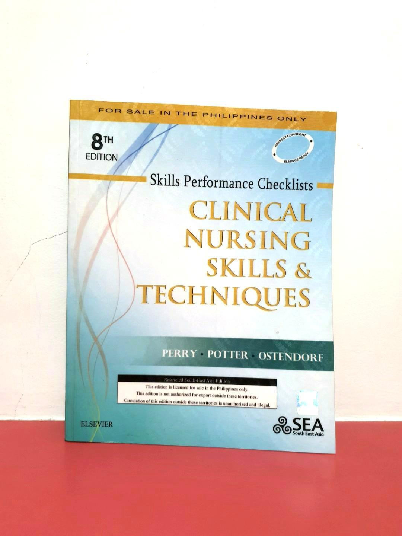 Clinical Nursing Skills & Techniques: Skills Performance Checklist (8th ed.)