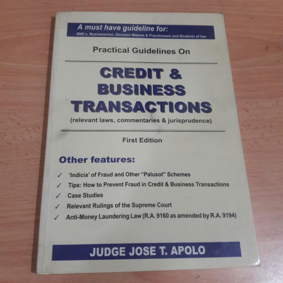 Credit and Business Transactions (relevant laws, commentaries & jurisprudence)  First Edition