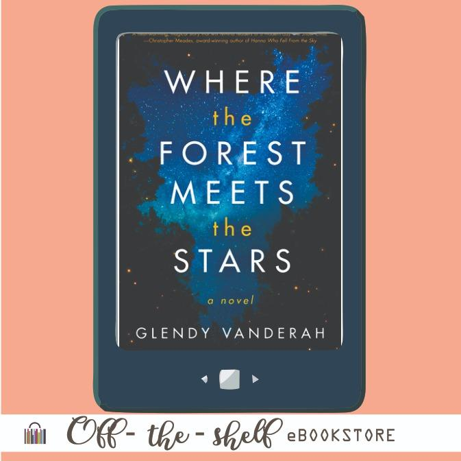 (Ebook via Email Delivery) Glendy Venderah – When the Forest Meets the Stars