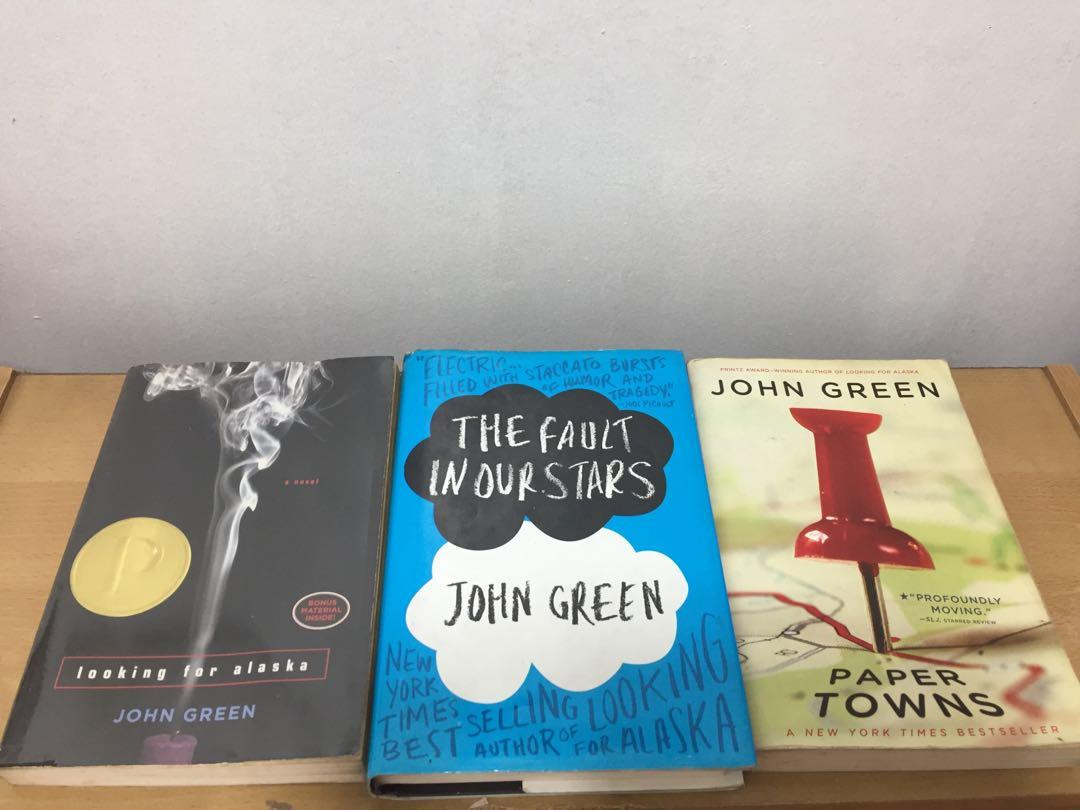 John Green books (The Fault in Our Stars / Paper Towns / Looking for Alaska)