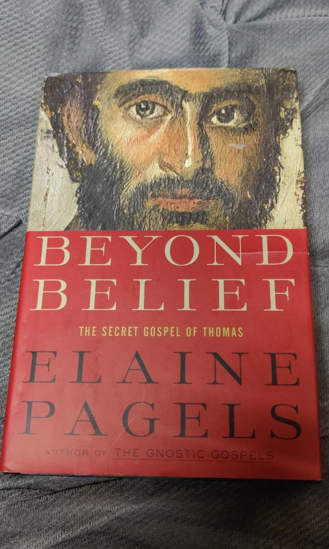 Beyond Belief: Secret Gospel of Thomas (Gnostic Gospels, Christianity, Biblical Studies, Theology)