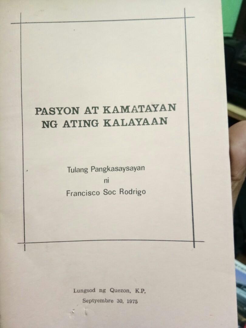 """""""Pasyon at Kamatayan ng ating Kalayaan"""" (Tulang Pangkasaysayan ni Francisco """"Soc"""" Rodrigo"""