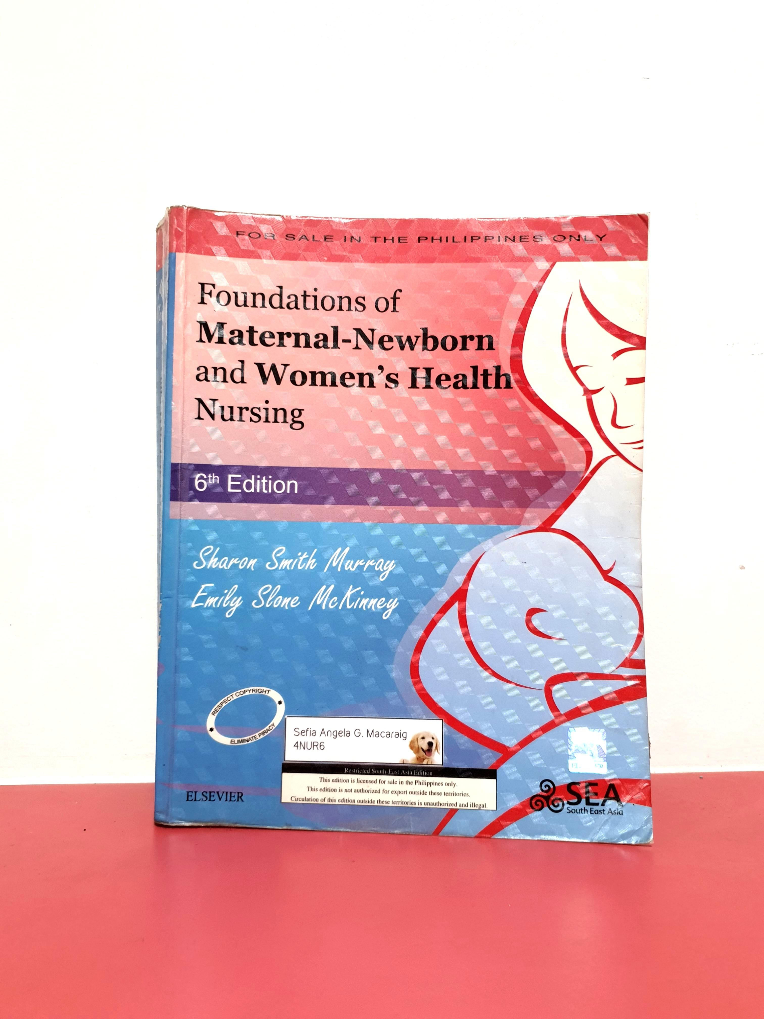 Foundations of Maternal-Newborn and Women's Health Nursing (6th ed.)