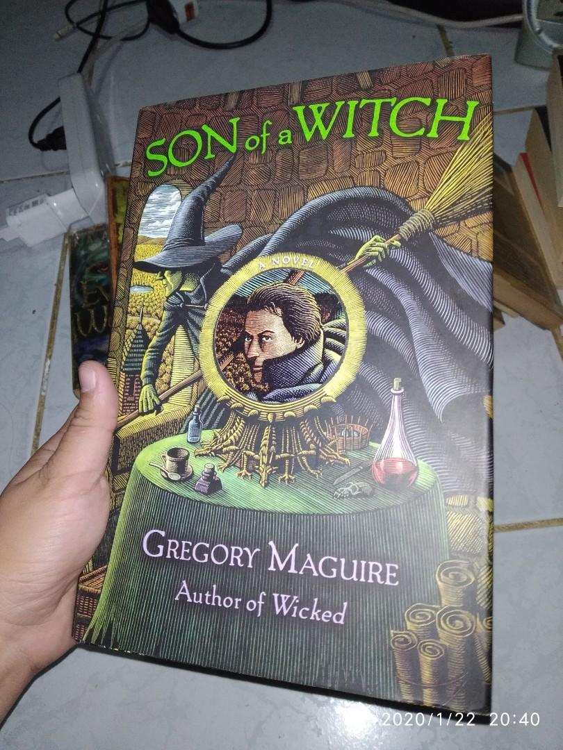 HARDBOUND Son of a Witch by Gregory Maguire (From Wicked Year Series)