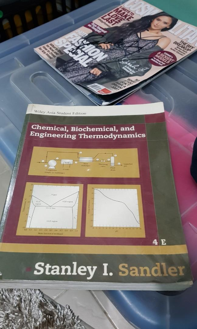 Chemical, biochemical and engineering thrmodynamics by Stanley Sandler