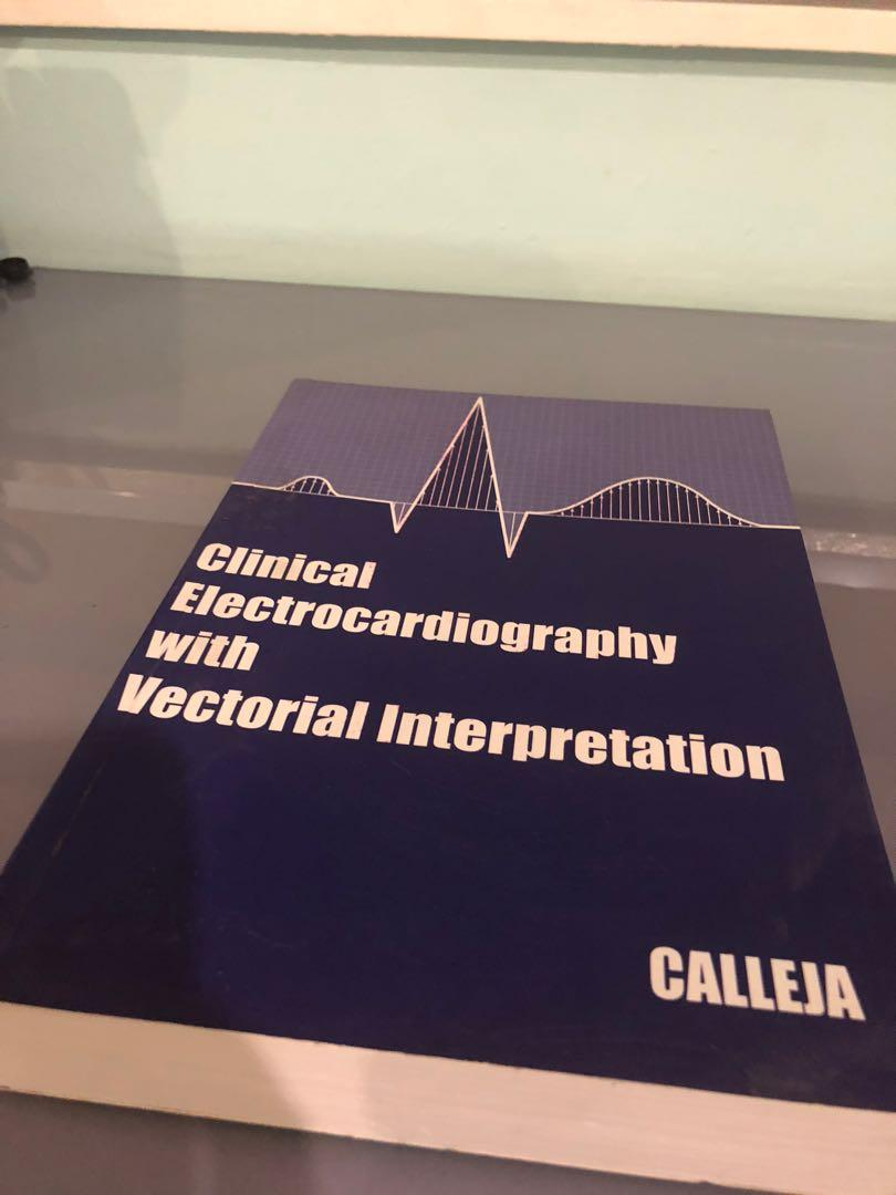 Clinical electrocardiography with vectorial Interpretation by Dr Calleja
