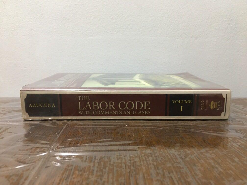 Law Book The Labor Code with Comments and Cases Volume 1 Azucena (2010)