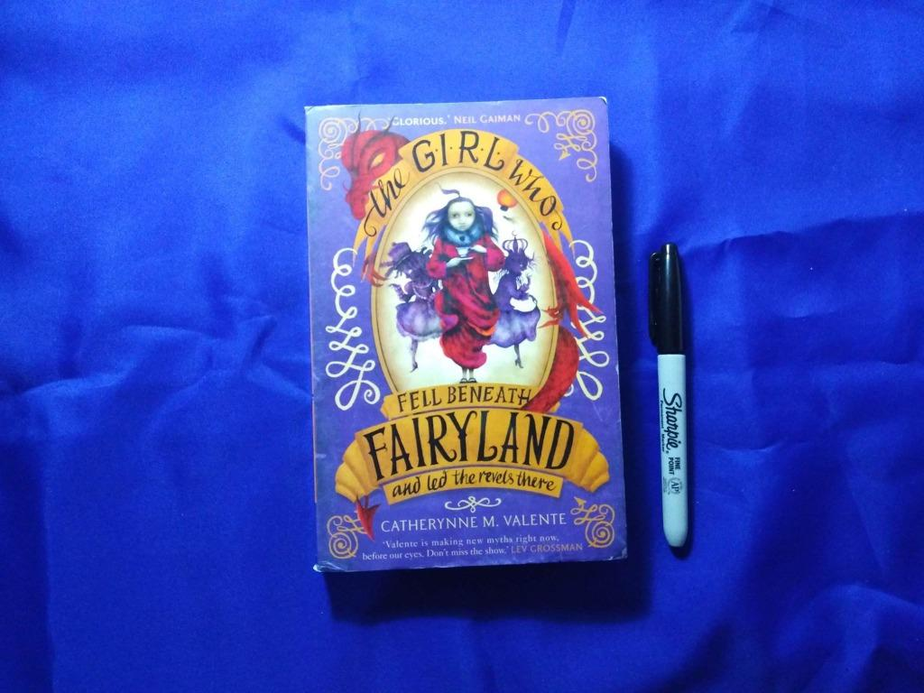 The Girl Who Fell Beneath Fairyland (Fairyland Series #2) by Catherynne M. Valente