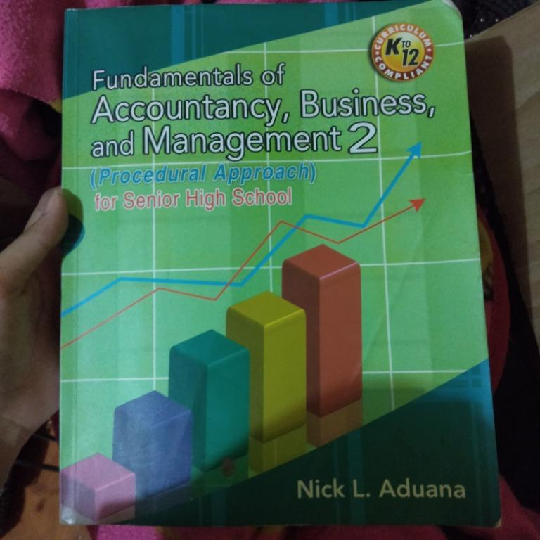 Fundamentals of Accounting, Business, and Management 2 (Procedural Approach) by Nick L. Aduana