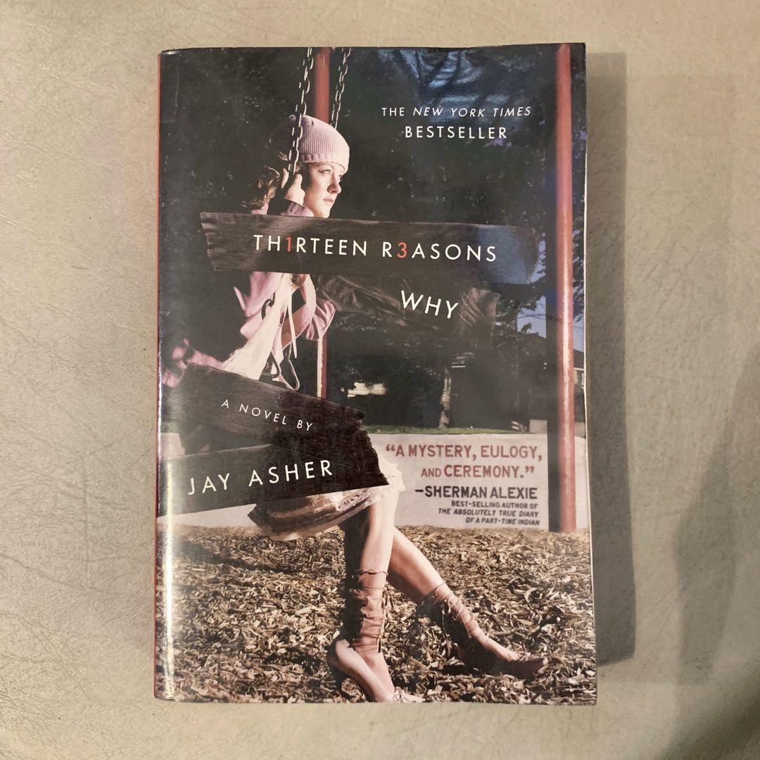 13 Reasons Why by Jay Asher (Read description before asking questions)