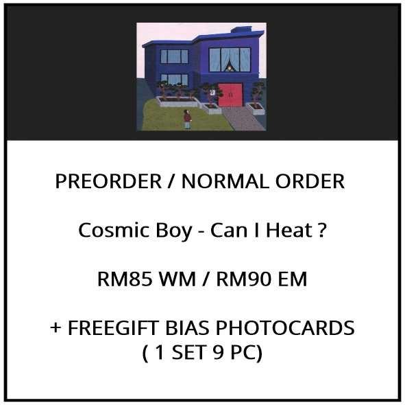Cosmic Boy - Can I Heat ? - PREORDER/NORMAL ORDER/GROUP ORDER/ALBUM GO + FREE GIFT BIAS PHOTOCARDS (1 ALBUM GET 1 SET PC, 1 SET GET 9 PC)