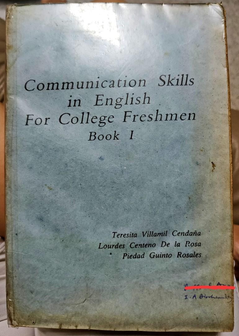 Communication Skills in English for College Freshmen Book 1 by Cendaña, Dela Rosa, and Rosales (1993 UST Textbook Board approved)