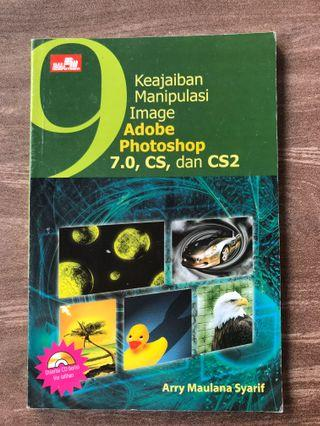 Keajaiban Manipulasi Image Adobe Photoshop  7.0, CS, dan CS2
