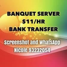 $10 - $11/HR || P/T Banquet Sever (Whatsapp to apply only)