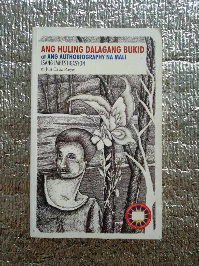 Filipiniana | Ang Huling Dalagang Bukid at Ang Authobiography na Mali