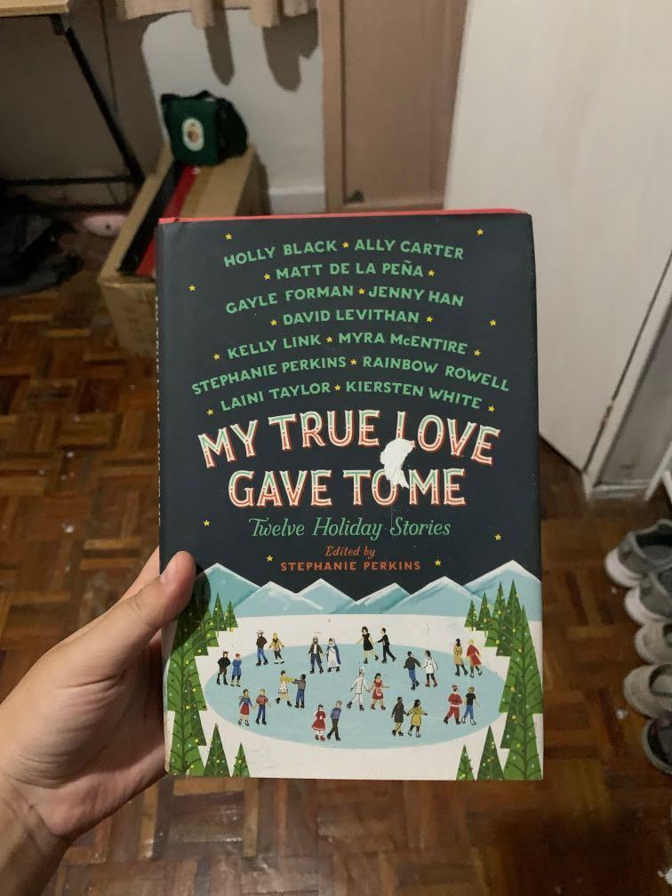 My True Love Gave To Me by Holly Black, Stephanie Perkins, Rainbow Rowell