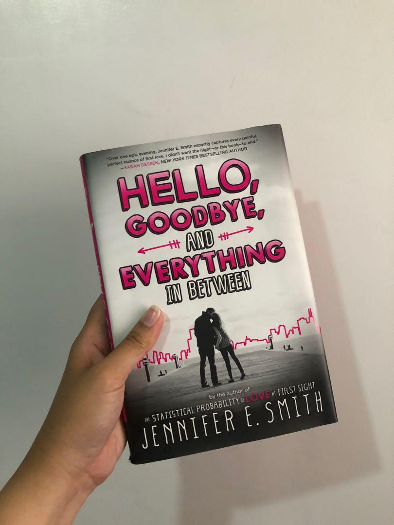 Hello, Goodbye, and Everything in Between (by Jennifer E. Smith)