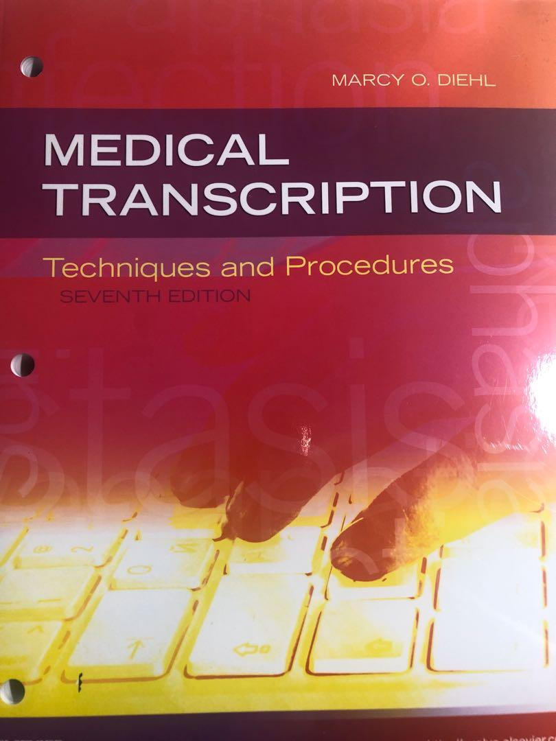 Medical Transcription - Techniques and Procedures (7th Edition)