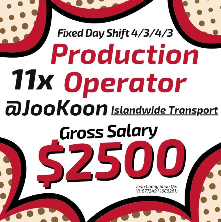 Production Operator @JooKoon (Day Shift / Gross $2500)