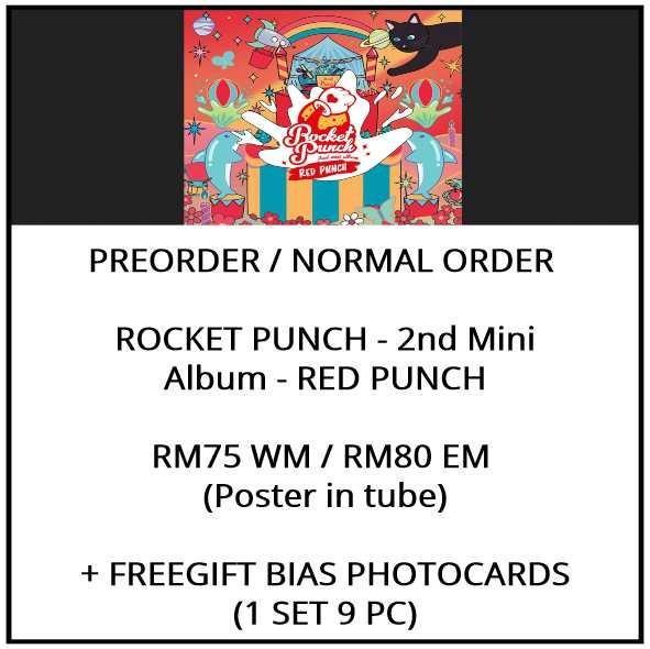 ROCKET PUNCH - 2nd Mini Album - RED PUNCH - PREORDER/NORMAL ORDER/GROUP ORDER/ALBUM GO + FREE GIFT BIAS PHOTOCARDS (1 ALBUM GET 1 SET PC, 1 SET GET 9 PC)