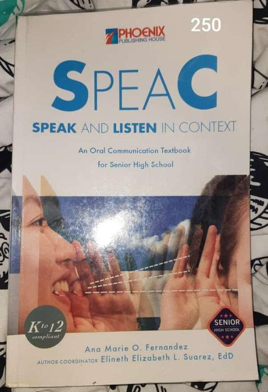 SPEAC [Speak and Listen in Context] (An Oral Communication Textbook for Senior High School) [With Plastic Cover]