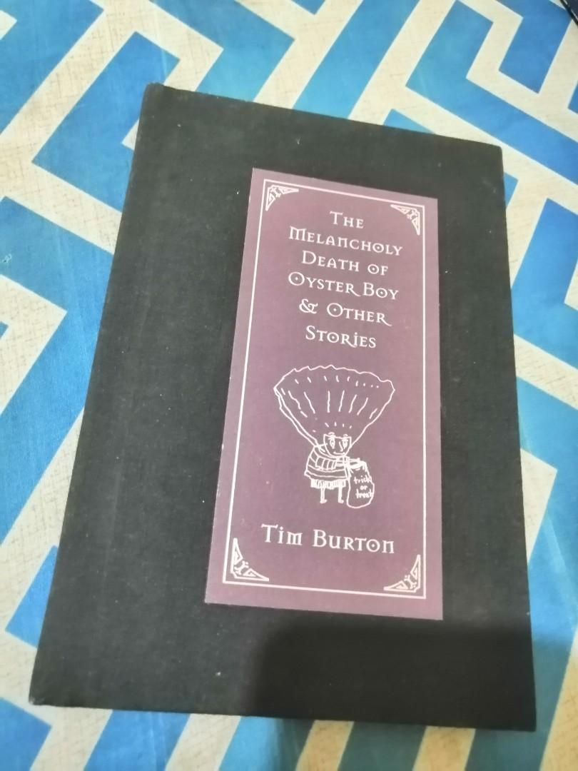 The Melancholy Death of Oyster Boy & Other Stories (by Tim Burton)