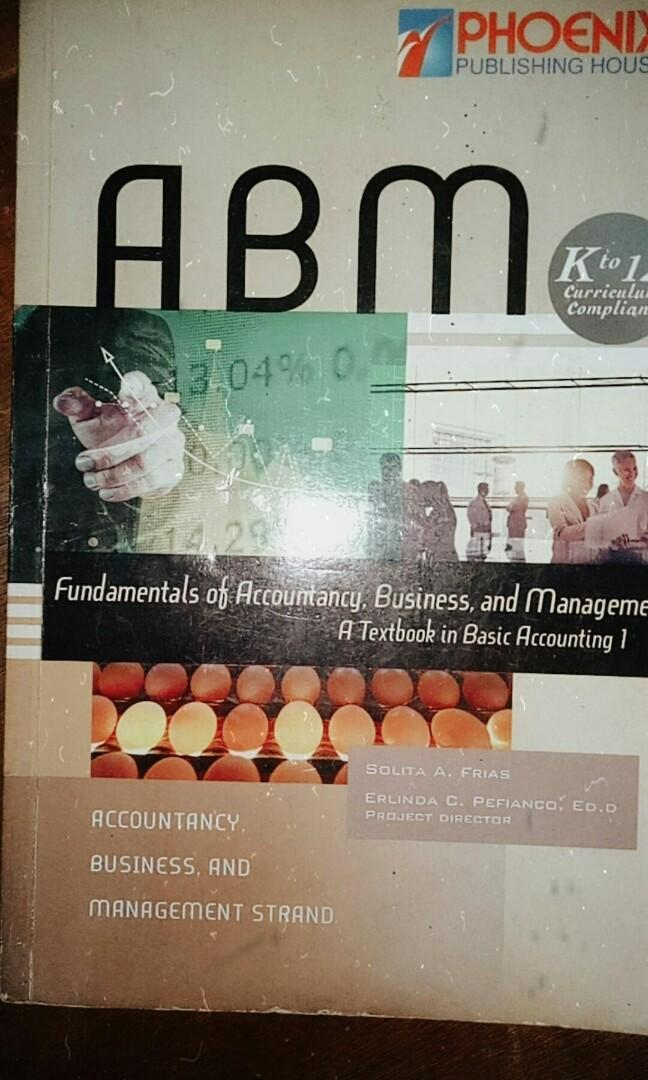 Fundamentals of Accountancy, Business, and Management (Textbook in Basic Accounting  1 )