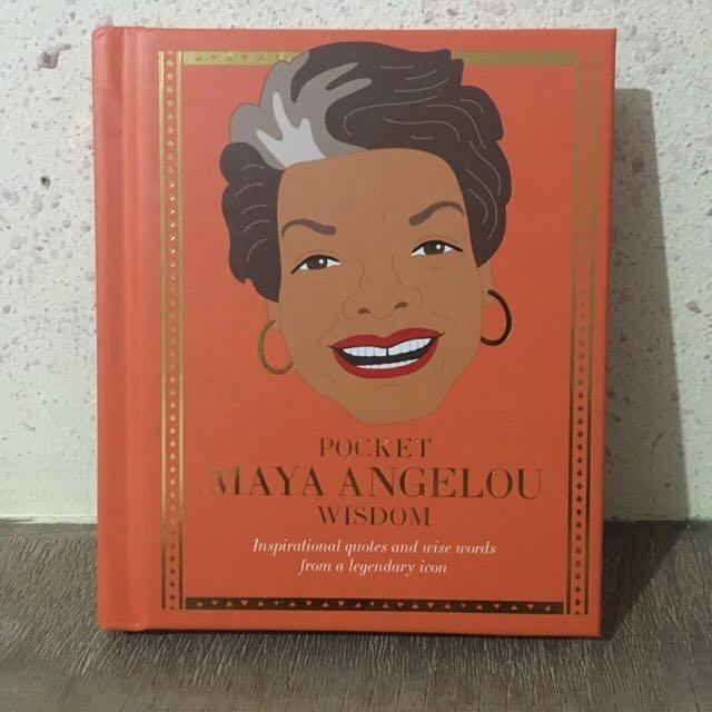 Mini HB • Pocket Maya Angelou Wisdom (Inspirational quotes and wise words from a legendary icon)