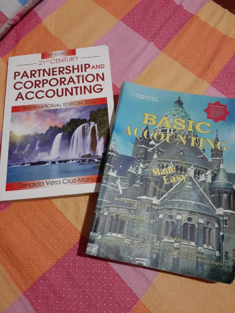 Selling book of PARTNERSHIP AND CORPORATION ACCOUNTING (International edition 2016) by Zenaida Vera Cruz-Manuel and; BASIC ACCOUNTING (2009 Issue - 14th Edition) by Win Ballada, CPA, MBA