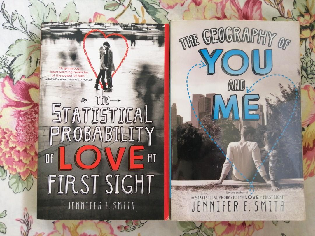 The Statistical Probability of Love at First Sight + The Geography of You and Me by Jennifer E. Smith