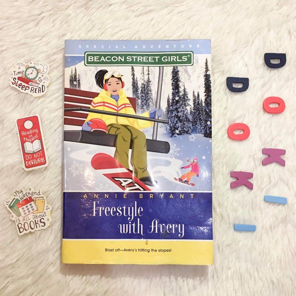 Beacon Street Girls: Freestyle with Avery (middle-grade novel by Annie Bryant)