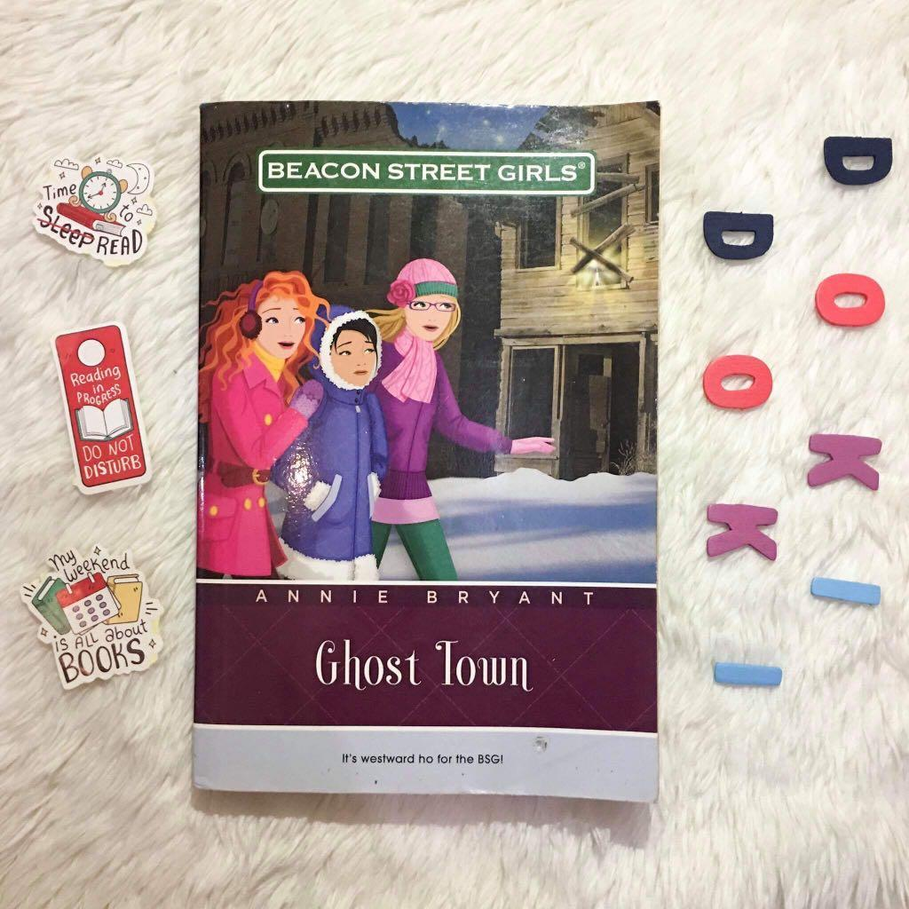 Beacon Street Girls: Ghost Town (middle-grade novel by Annie Bryant)