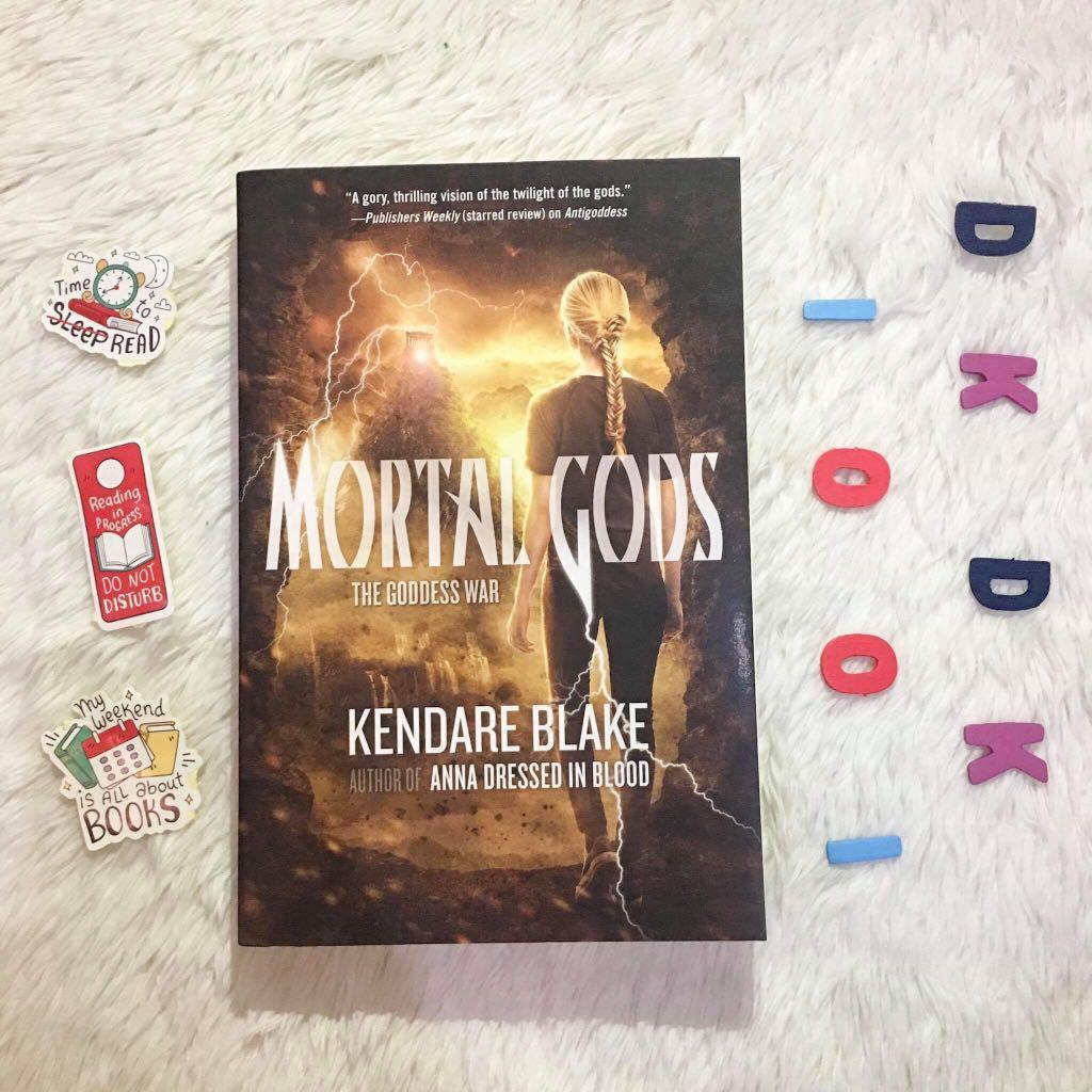 Mortal Gods: The Goddess War (a novel by Kendare Blake, author of Anna Dressed in Blood)
