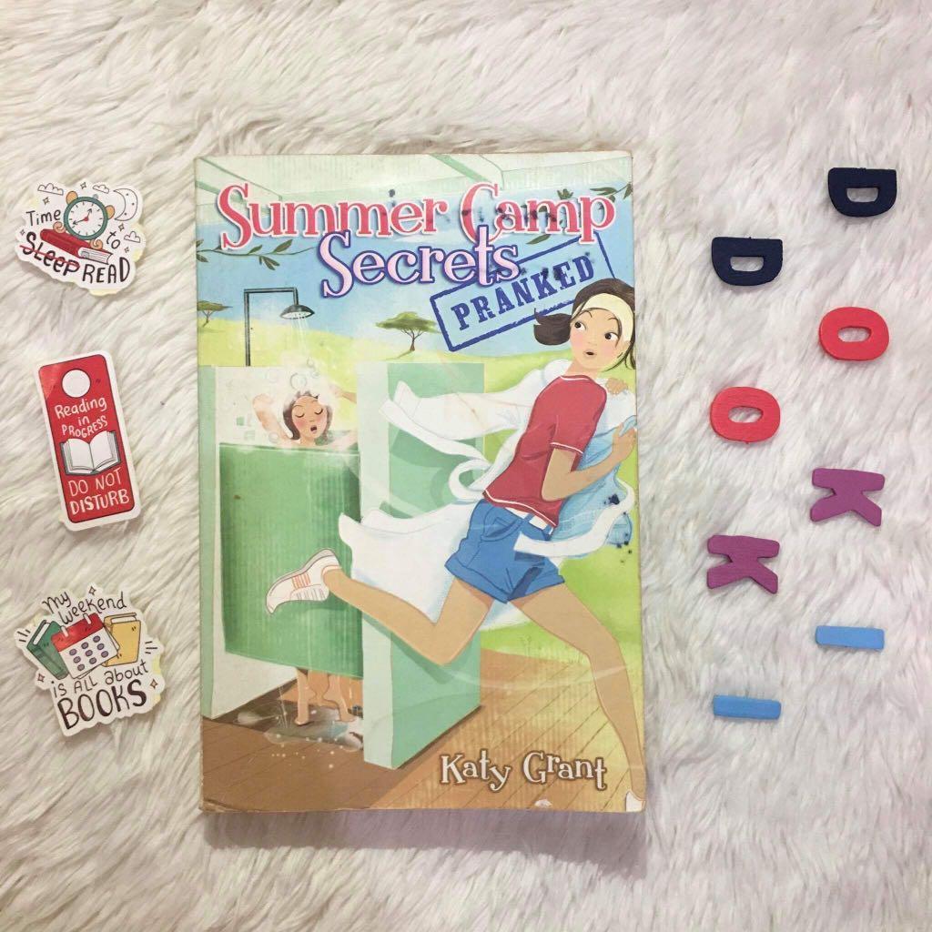 Summer Camp Secrets: PRANKED (middle-grade novel by Katy Grant)