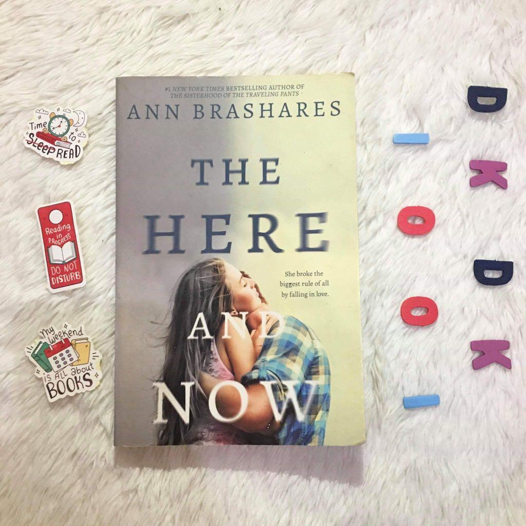 The Here and Now (a romance action-packed novel by Ann Brashares, author of The Sisterhood of the Traveling Pants)