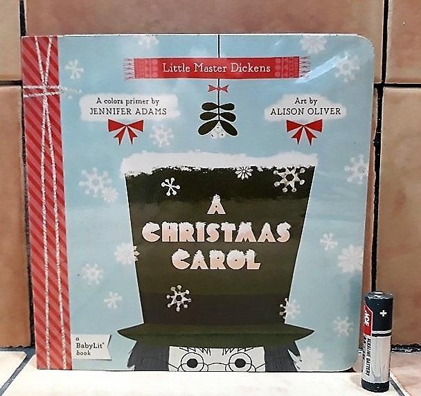 A Christmas Carol: Little Master D*ckens A BabyLit Colors Primer Board Book