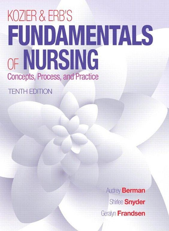 Kozier and Erb's Fundamentals of Nursing 10th Edition SOFT COPY PDF