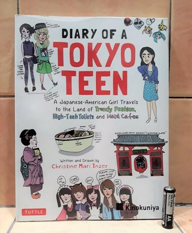 Diary of a Tokyo Teen Paperback (2016) by Christine Mari Inzer