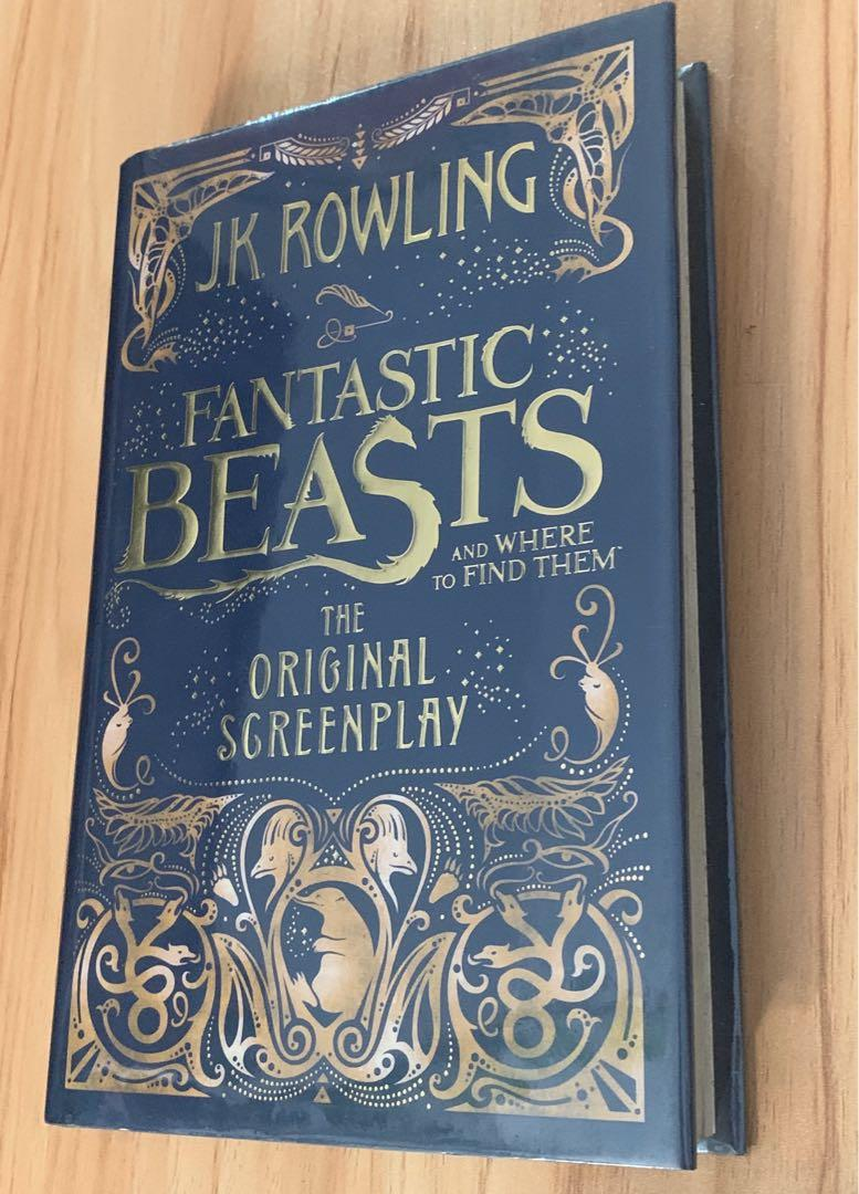 JK Rowling - Fantastic Beast & Where To Find Them (The Original Screenplay)