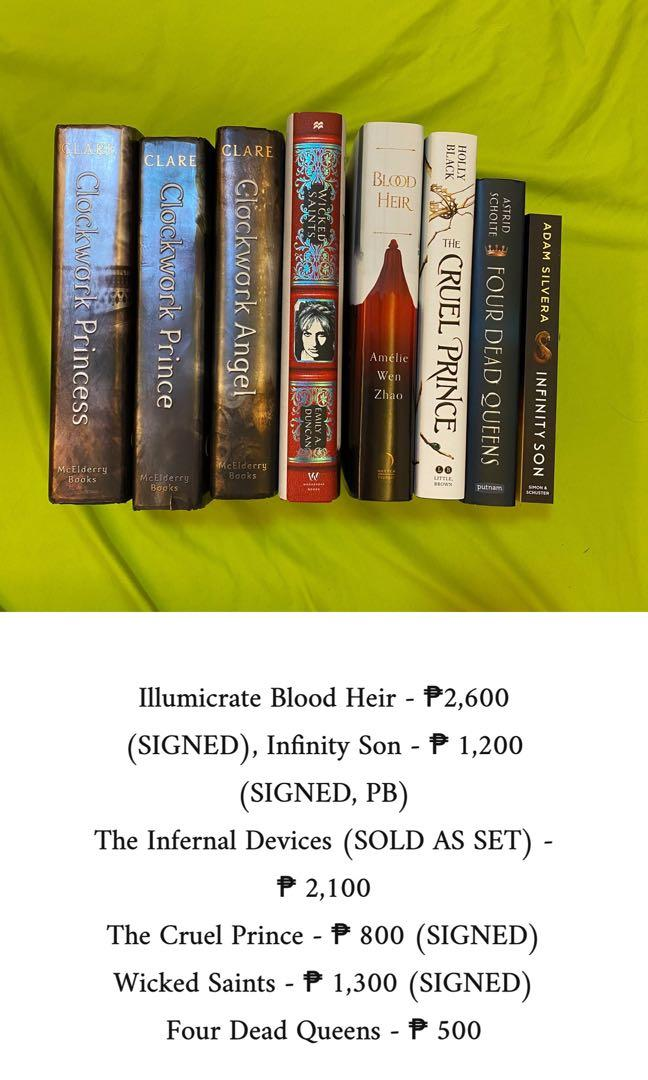The Infernal Devices, Blood Heir, Infinity Son, The Cruel Prince, and Wicked Saints