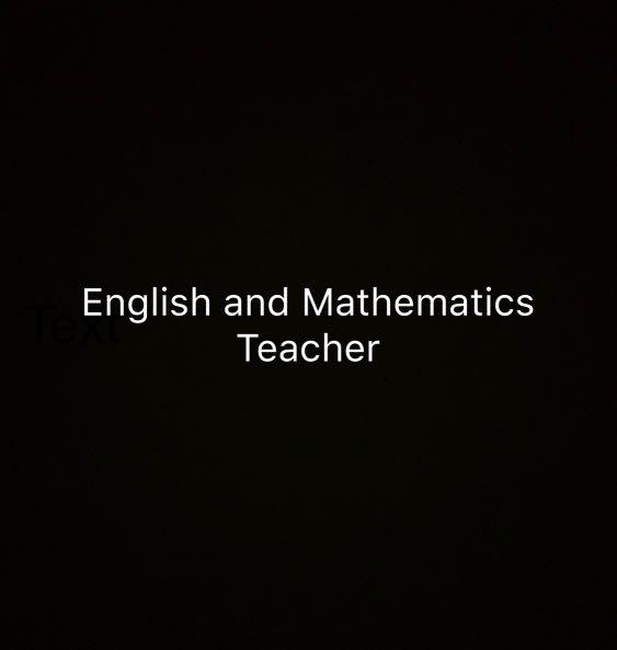 Full-Time or Part-Time English and Mathematics Teacher