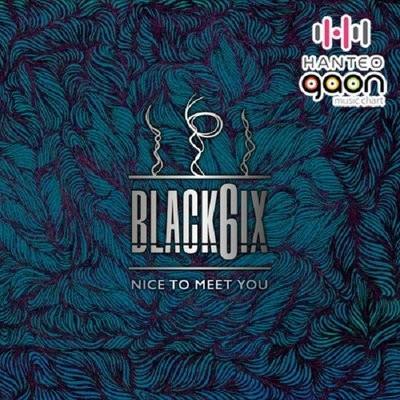 [PREORDER] BLACK6IX - Nice to Meet You (2nd Mini Album)
