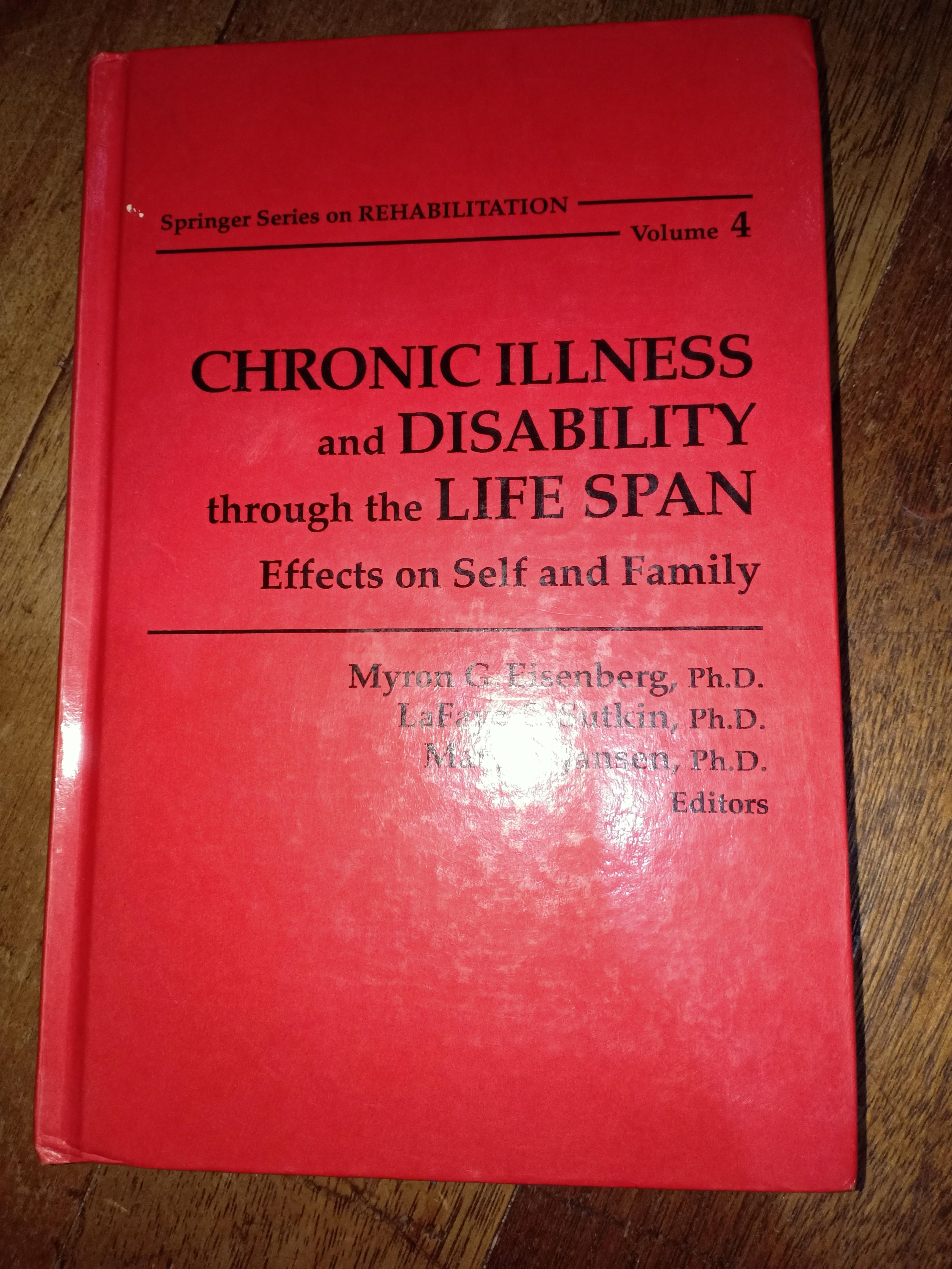 Chronic Illness and Disability through the Life Span: Effects on Self and Family