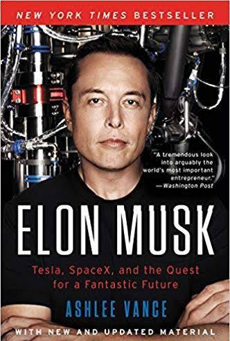 Elon Musk (Tesla, SpaceX, and the Quest for Fantastic Future)